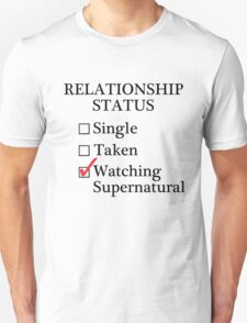Relationship Status - Watching Supernatural T-Shirt