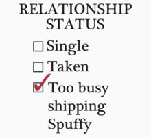 Relationship Status - Too Busy Shipping Spuffy by A-Starry-Night