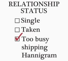 Relationship Status - Too Busy Shipping Hannigram by A-Starry-Night