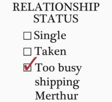 Relationship Status - Too Busy Shipping Merthur by A-Starry-Night