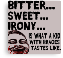 Bitter Sweet Irony Canvas Print