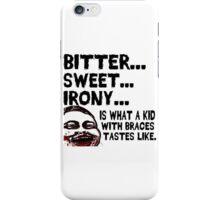 Bitter Sweet Irony iPhone Case/Skin