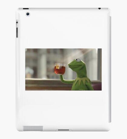 sippin dat tea iPad Case/Skin