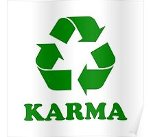 Karma Recycle Poster