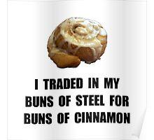 Buns Of Cinnamon Poster