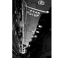 Stop Street Photographic Print