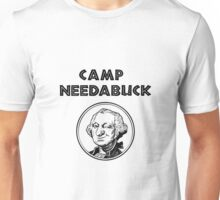 Camp Needabuck George Unisex T-Shirt