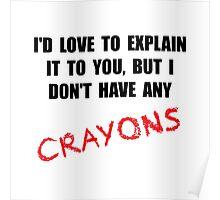 Crayon Explanation Poster