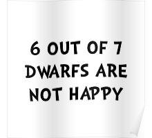 Dwarfs Not Happy Poster