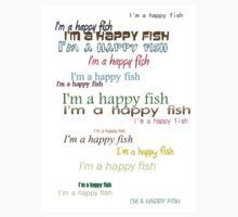 I'm a happy fish by Peter Osborne