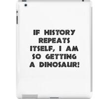 History Repeats Dinosaur iPad Case/Skin