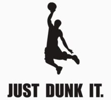 Just Dunk It T-Shirt