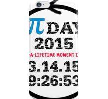 Celebrate Pi Day 2015! iPhone Case/Skin