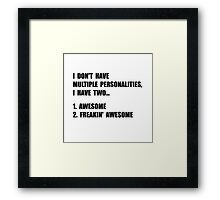 Two Personalities Framed Print