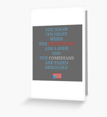 You Know It's Crazy When ... Greeting Card