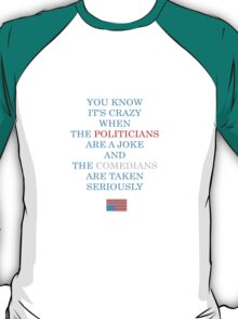 You Know It's Crazy When ... T-Shirt
