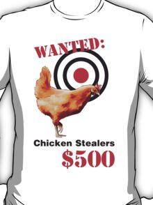 Chicken Stealers T-Shirt