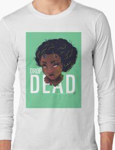 Aggie - Drop Dead Long Sleeve T-Shirt