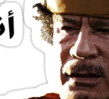 Muammar Gaddafi - من أنتم Sticker
