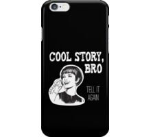Cool story, bro. Tell it again - Woman on landline phone iPhone Case/Skin