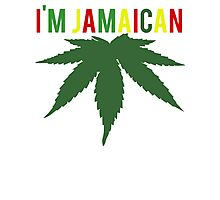 I'm Jamaican Cannabis Weed Photographic Print