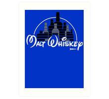 Malt Whiskey not Walt Disney Art Print