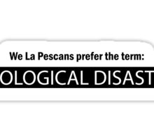 Ecological Disaster Sticker
