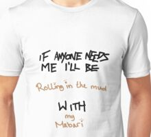 If Anyone Needs Me - Mabari Unisex T-Shirt