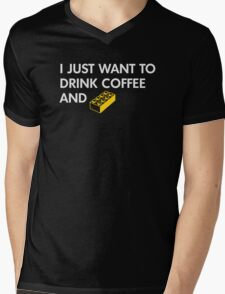 I Just Want to Drink Coffee and [BRICK]! Mens V-Neck T-Shirt