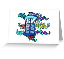 Tardis sounds off Greeting Card