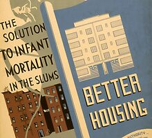 Infant Mortality and Better Housing by Vintagee