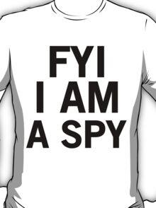 I Am a Spy T-Shirt