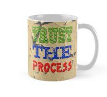 Trust The Process Mug Mug
