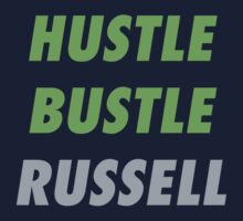 Hustle. Bustle. Russell. by skillsthrills