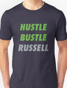 Hustle. Bustle. Russell. Unisex T-Shirt