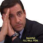 I'll Kill You by jadepayne