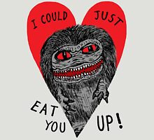 Eat You Up Unisex T-Shirt
