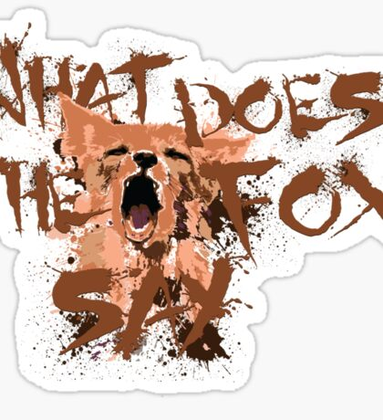 What Does the Fox Say?! Sticker