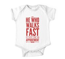 He Who Walks Fast Is Late For An Appointment One Piece - Short Sleeve