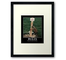 RULES Framed Print
