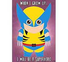When I grow up, I will be a superhero Photographic Print