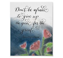 Inspirational quote Don't be afraid pastel drawing by Melissa Goza