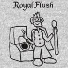 Royal Flush  by Rajee