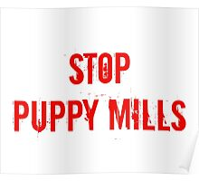 Stop Puppy Mills (Red Logo) Poster