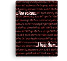 Twitch Plays Pokemon: The Voices, I Hear Them Canvas Print