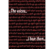 Twitch Plays Pokemon: The Voices, I Hear Them Photographic Print