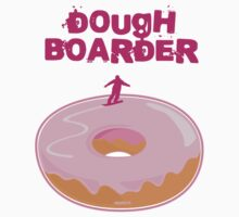 Doughboarder w/ type. by Ryan McElderry