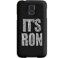 It's Ron! Samsung Galaxy Case/Skin