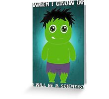 When I grow up, I will be a scientist Greeting Card