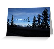 Explore Me Greeting Card